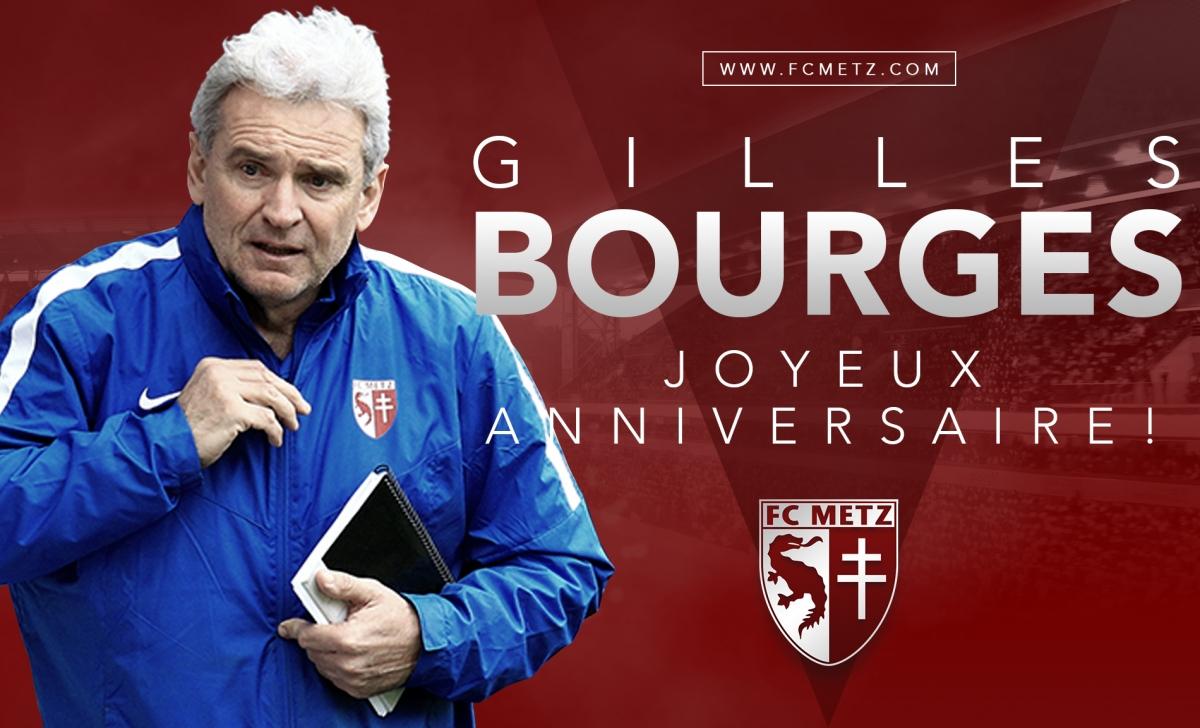 Joyeux Anniversaire Gilles Bourges Football Club De Metz Infos